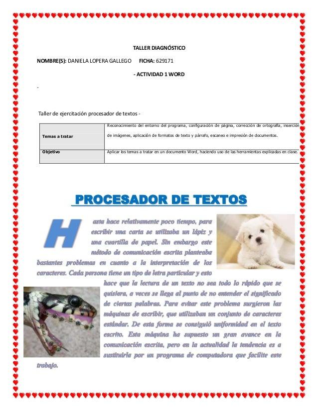 TALLER DIAGNÓSTICO NOMBRE(S): DANIELA LOPERA GALLEGO FICHA: 629171 - ACTIVIDAD 1 WORD - Taller de ejercitación procesador ...