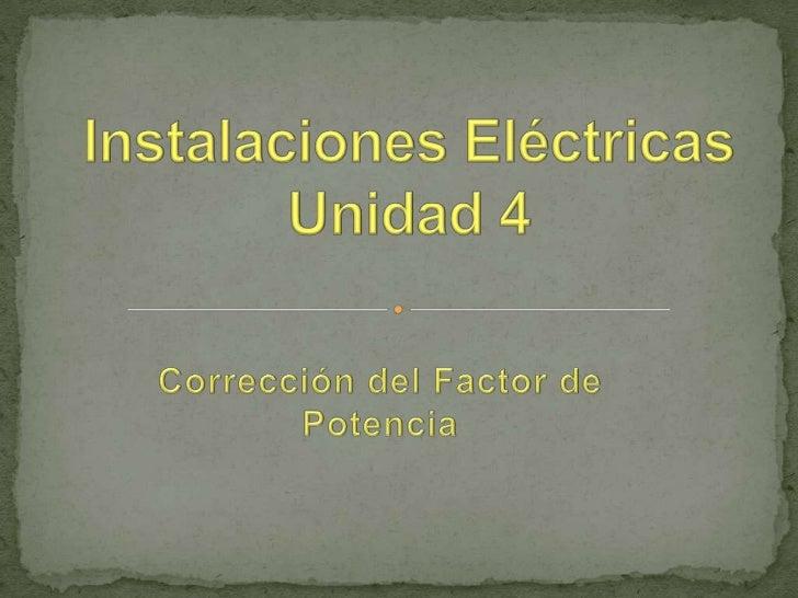 Energía Aparente:Es la energía total (Activa más Reactiva)que es tomada de la red eléctrica y es latransportada hasta el...