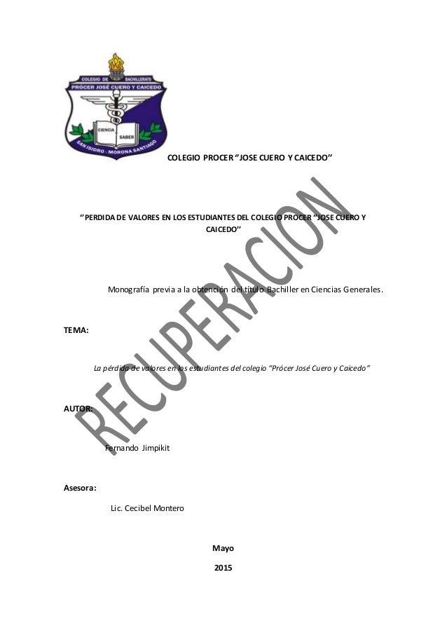 COLEGIO PROCER ''JOSE CUERO Y CAICEDO'' ''PERDIDA DE VALORES EN LOS ESTUDIANTES DEL COLEGIO PROCER ''JOSE CUERO Y CAICEDO'...