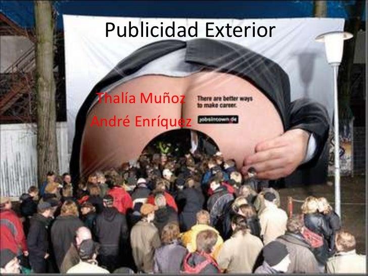 Publicidad Exterior Thalía MuñozAndré Enríquez