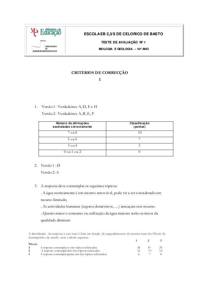 ESCOLAEB 2,3/S DE CELORICO DE BASTO TESTE DE AVALIAÇÃO Nº 1 BIOLOGIA E GEOLOGIA – 10º ANO CRITÉRIOS DE CORRECÇÃO I 1. Vers...