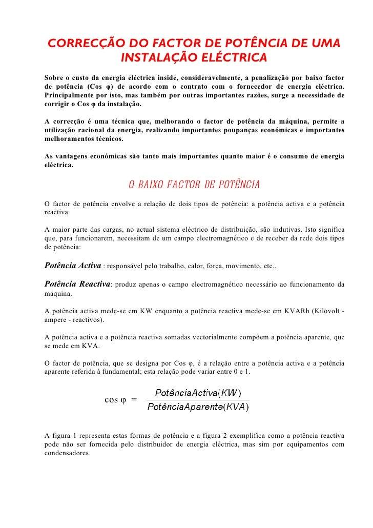 CORRECÇÃO DO FACTOR DE POTÊNCIA DE UMA          INSTALAÇÃO ELÉCTRICASobre o custo da energia eléctrica inside, considerave...
