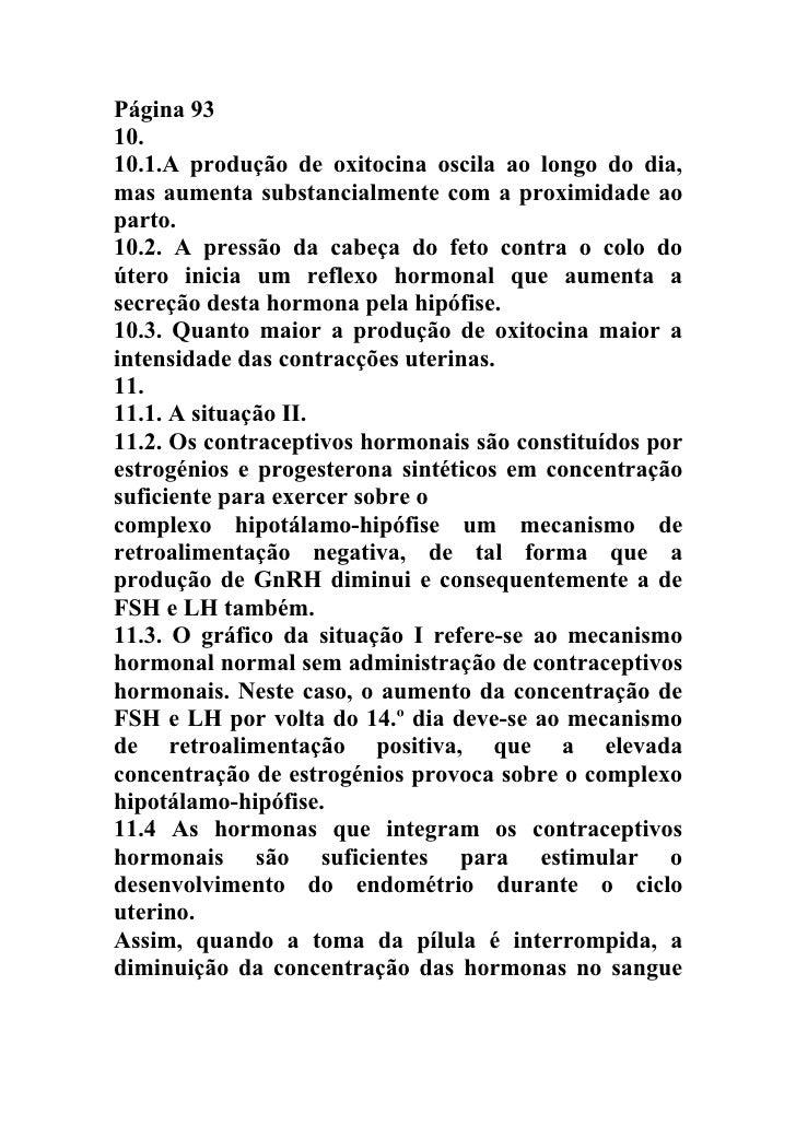Página 93 10. 10.1.A produção de oxitocina oscila ao longo do dia, mas aumenta substancialmente com a proximidade ao parto...