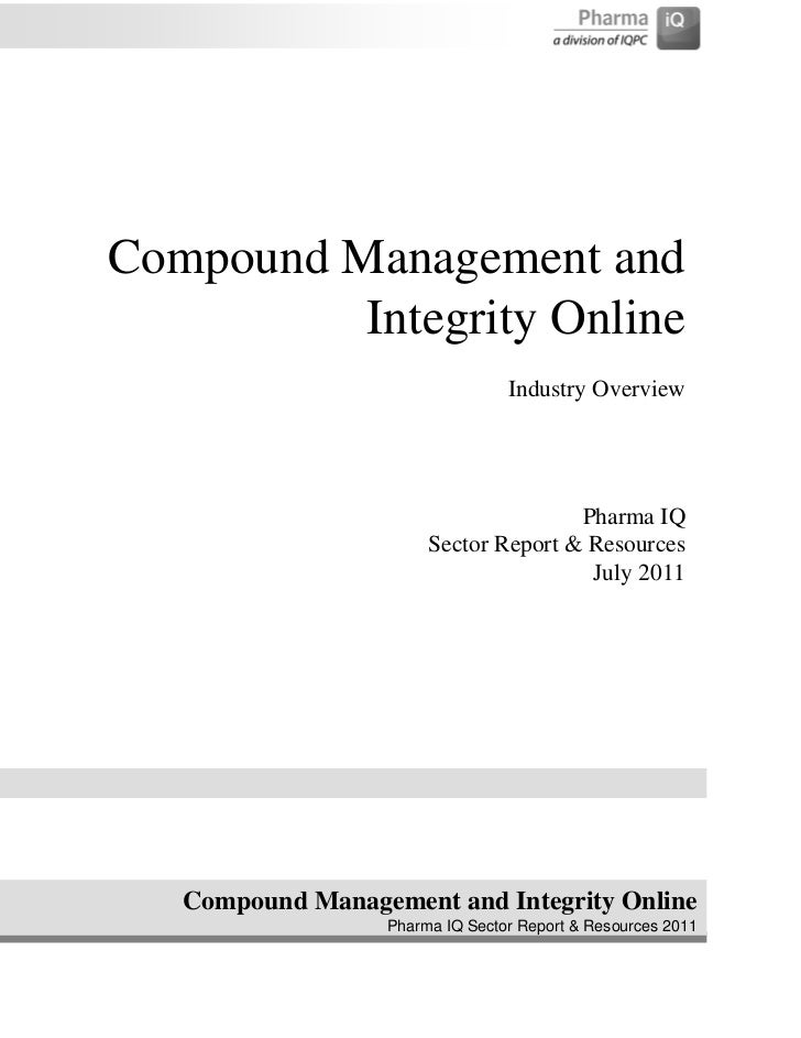 Compound Management and          Integrity Online                                 Industry Overview                       ...