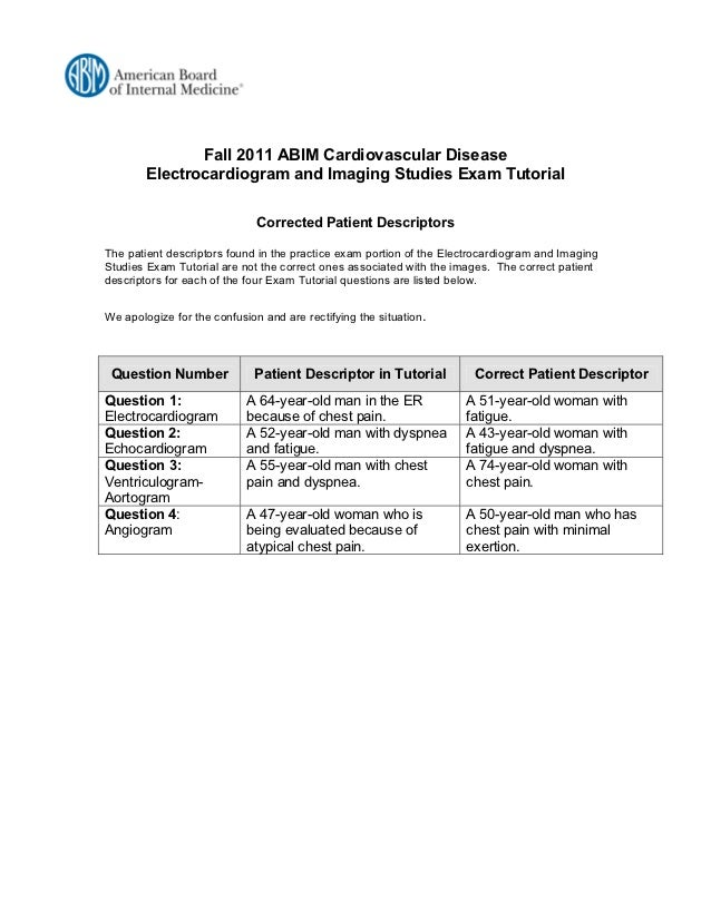 Fall 2011 ABIM Cardiovascular Disease        Electrocardiogram and Imaging Studies Exam Tutorial                          ...