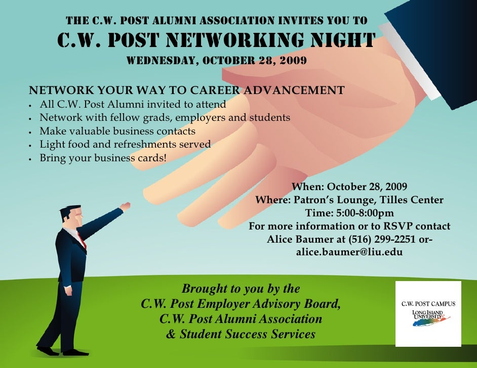 THE C.W. POST ALUMNI ASSOCIATION INVITES YOU TO        C.W. POST NETWORKING NIGHT                     WEDNESDAY, OCTOBER 2...