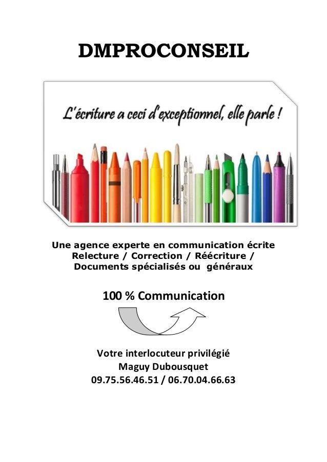 DMPROCONSEIL Une agence experte en communication écrite Relecture / Correction / Réécriture / Documents spécialisés ou gén...
