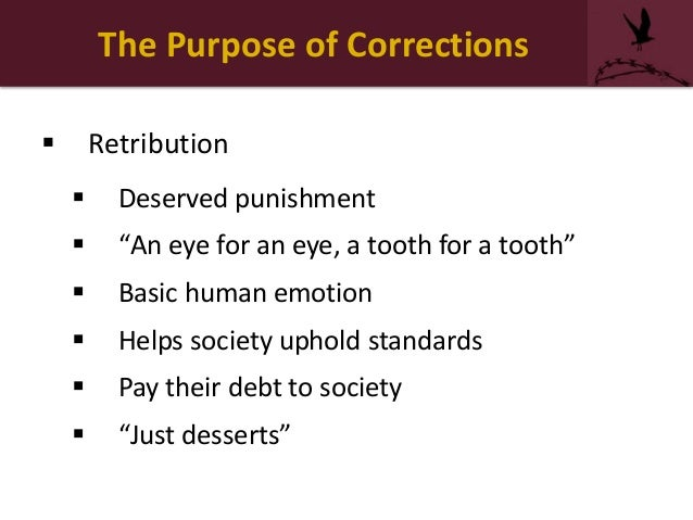 Goals of corrections retribution