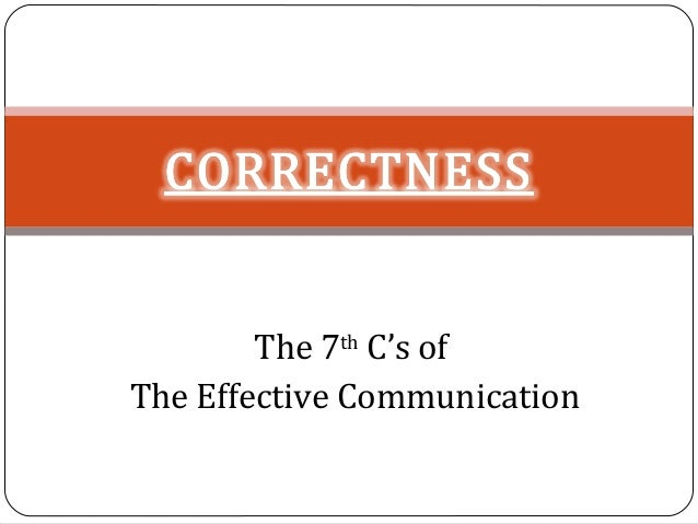 The 7th C's of The Effective Communication