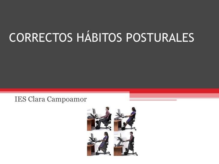 CORRECTOS HÁBITOS POSTURALES IES Clara Campoamor