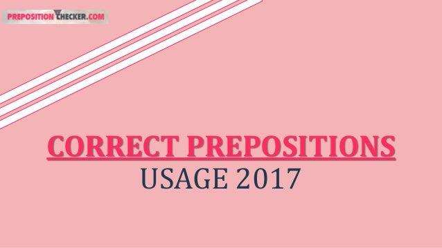 CORRECT PREPOSITIONS USAGE 2017