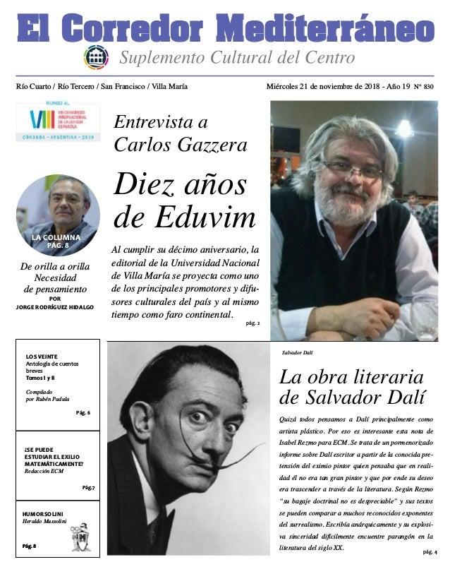 Río Cuarto / Río Tercero / San Francisco / Villa María Miércoles 21 de noviembre de 2018 - Año 19 N° 830 pág. 4 El Corredo...