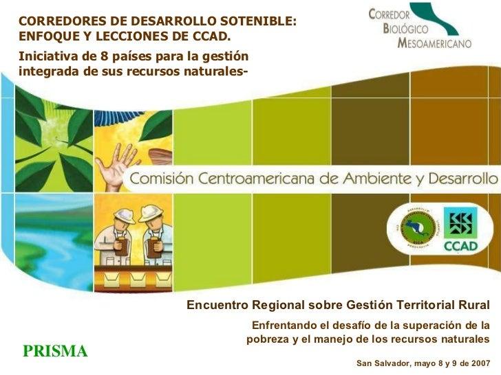 Iniciativa de 8 países para la gestión integrada de sus recursos naturales- Encuentro Regional sobre Gestión Territorial R...