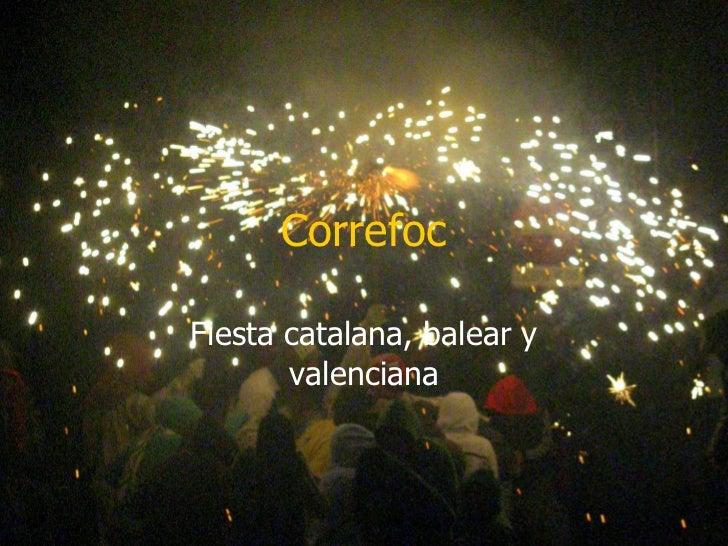 Correfoc Fiesta catalana, balear y valenciana
