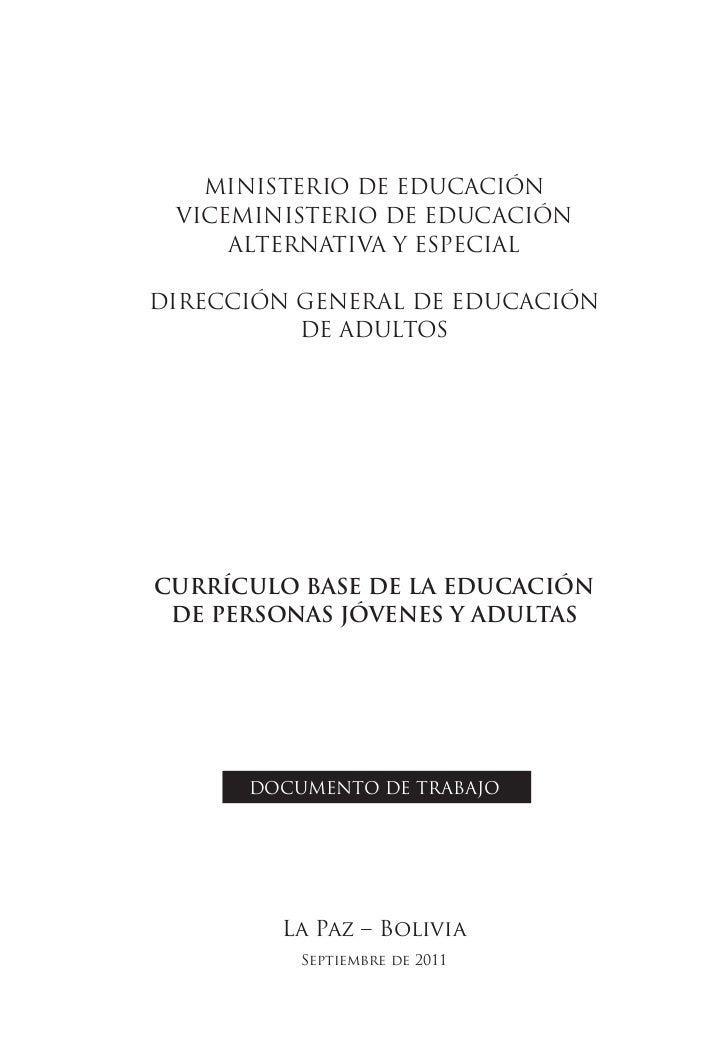 MINISTERIO DE EDUCACIÓN VICEMINISTERIO DE EDUCACIÓN     ALTERNATIVA Y ESPECIALDIRECCIÓN GENERAL DE EDUCACIÓN          DE A...