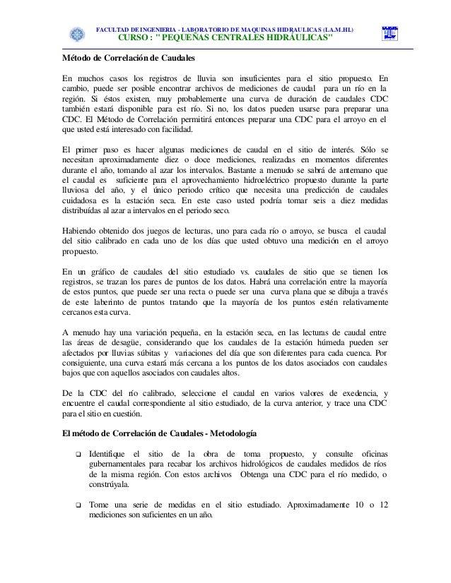 """FACULTAD DE INGENIERIA - LABORATORIO DE MAQUINAS HIDRAULICAS (LA.M.HI.)               CURSO : """" PEQUEÑAS CENTRALES HIDRÁUL..."""