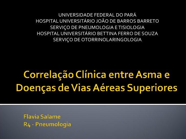 UNIVERSIDADE FEDERAL DO PARÁHOSPITAL UNIVERSITÁRIO JOÃO DE BARROS BARRETO     SERVIÇO DE PNEUMOLOGIA E TISIOLOGIAHOSPITAL ...