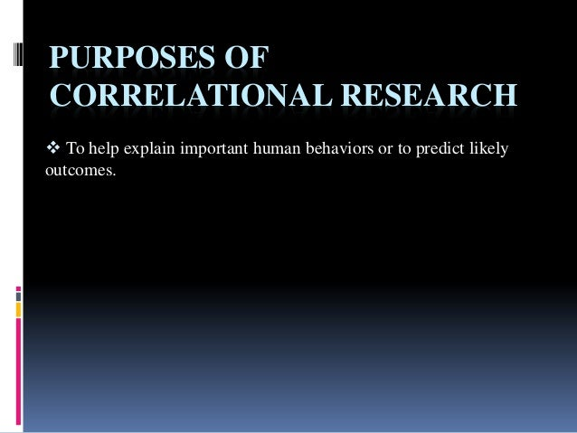 correlational research methodology Chapter 8 survey and correlational research designs   225 survey and correlational , we describe how we can use the scientific method to evaluate or survey.