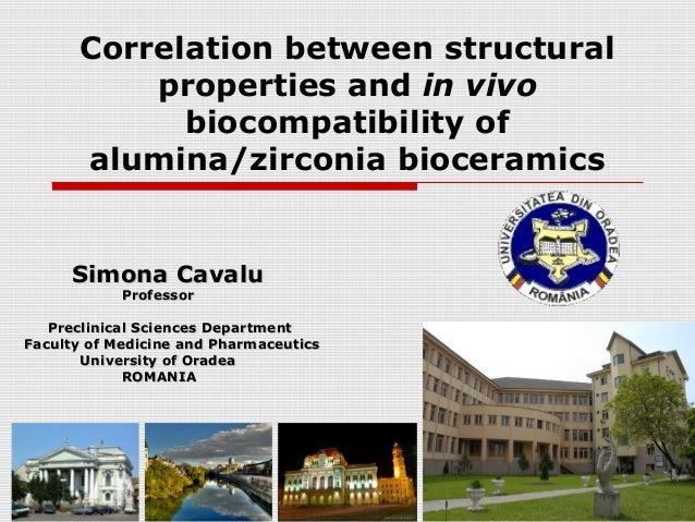 Correlation between structural          properties and in vivo            biocompatibility of      alumina/zirconia biocer...