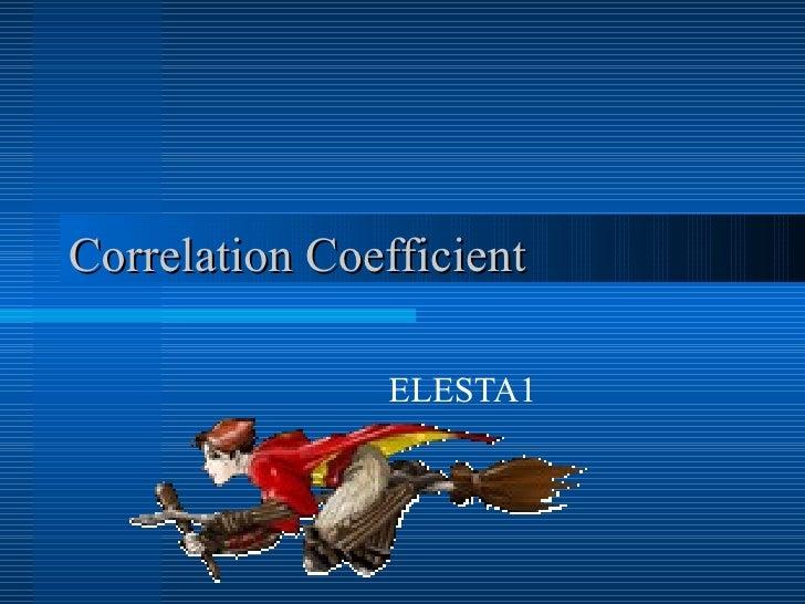 Correlation Coefficient ELESTA1