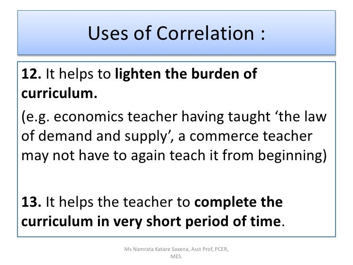 12. It helps to lighten the burden of curriculum. <br />(e.g. economics teacher having taught 'the law of demand and suppl...