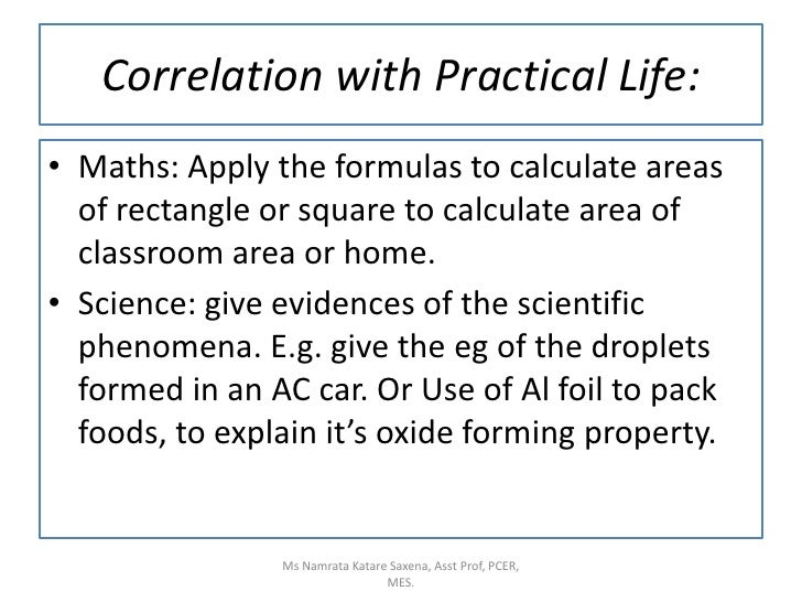 Maths: Apply the formulas to calculate areas of rectangle or square to calculate area of  classroom area or home.<br />Sci...