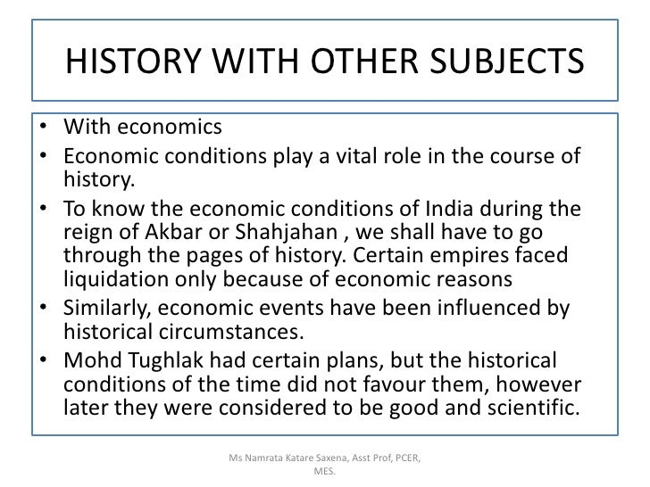 With economics<br />Economic conditions play a vital role in the course of history.<br />To know the economic conditions o...