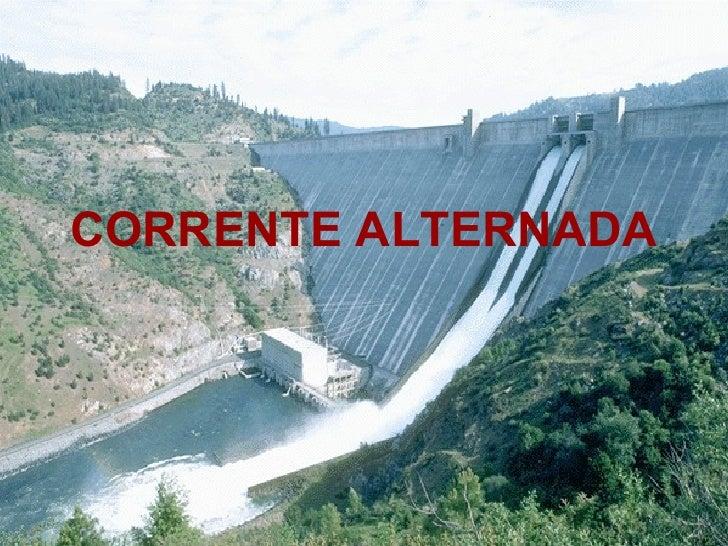 CORRENTE ALTERNADA