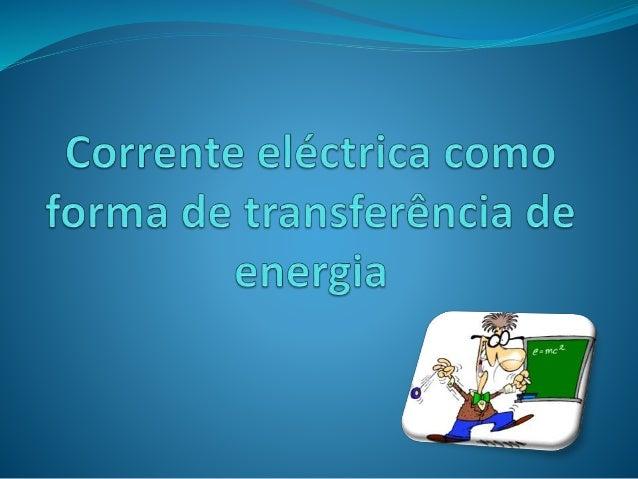 Sentido da corrente eléctrica  Para determinar a passagem de corrente eléctrica num circuito utiliza-se um  galvanómetro  ...