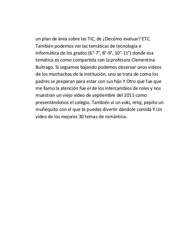 un plan de área sobre las TIC, de ¿Decómo evaluar? ETC. También podemos ver las temáticas de tecnología e informática de l...