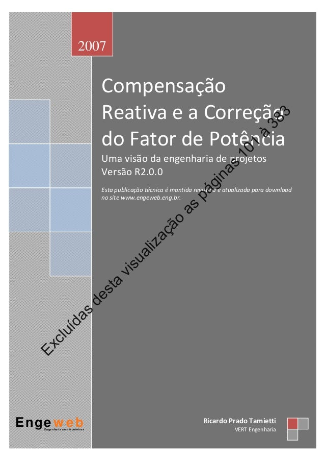 Compensação ReativaeaCorreção doFatordePotência Umavisãodaengenhariadeprojetos VersãoR2.0.0  Estapublic...