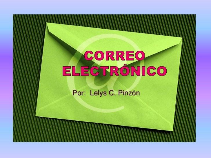 Por: Lelys C. Pinzón