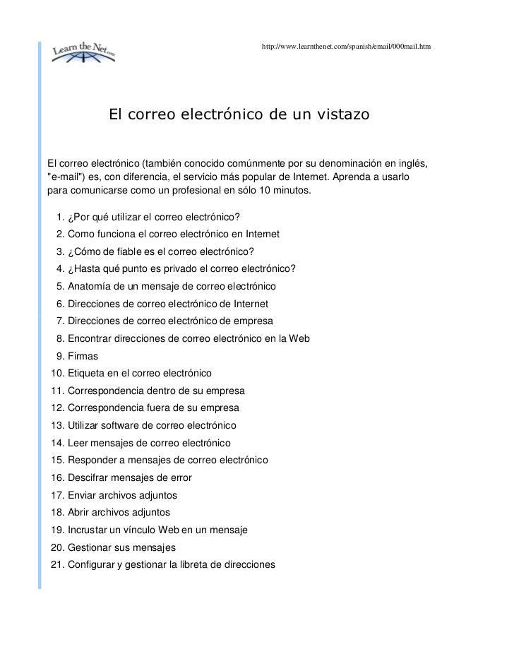 http://www.learnthenet.com/spanish/email/000mail.htm             El correo electrónico de un vistazoEl correo electrónico ...