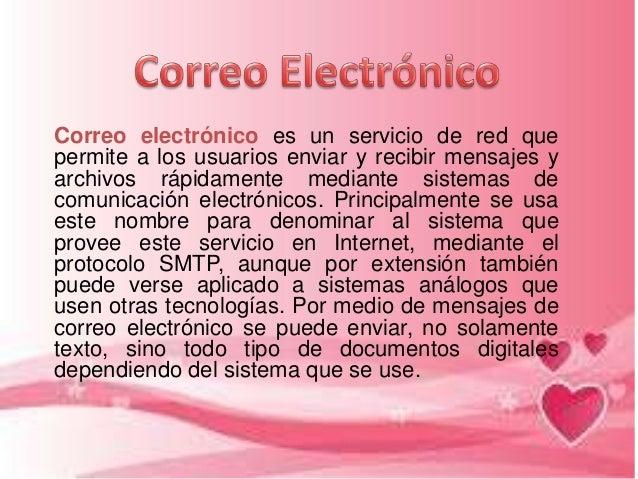Correo electrónico es un servicio de red que permite a los usuarios enviar y recibir mensajes y archivos rápidamente media...