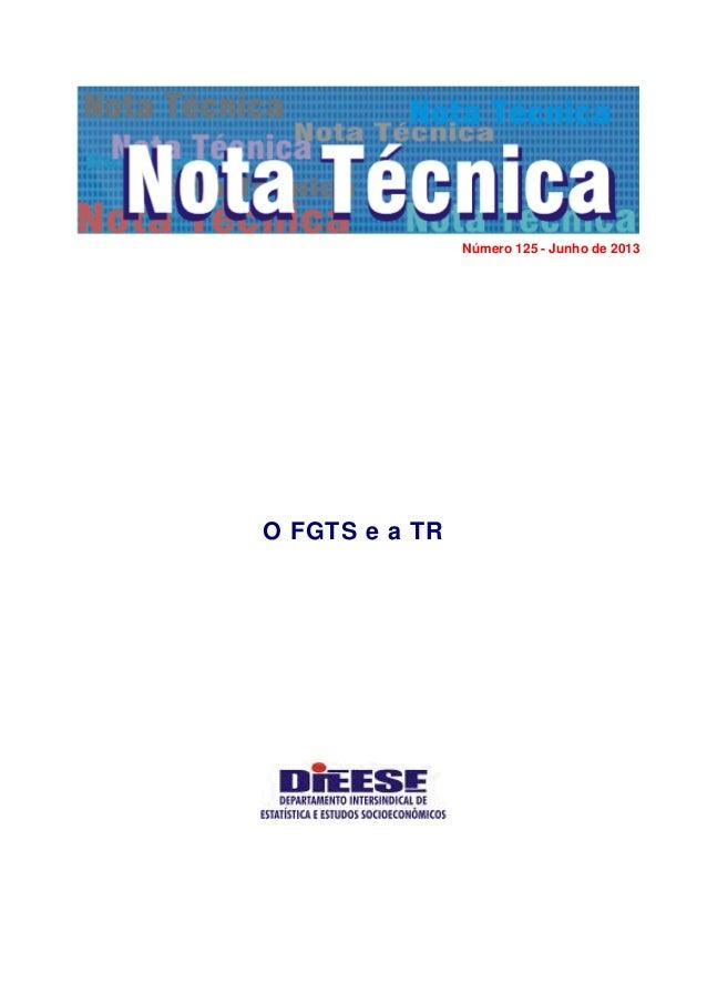 Número 125 - Junho de 2013  O FGTS e a TR