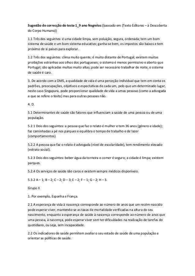 Sugestão de correcção do teste 1_9 ano Negrelos (baseado em (Texto Editores – à Descoberta do Corpo Humano)) 1.1 Três dos ...