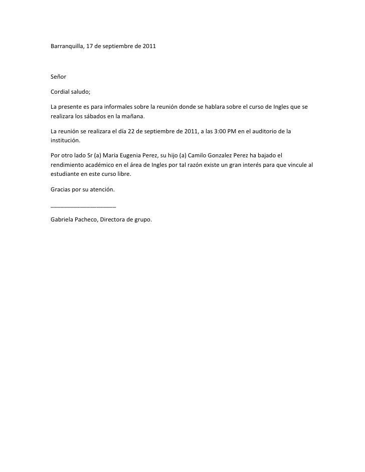 Barranquilla, 17 de septiembre de 2011<br />Señor<br />Cordial saludo;<br />La presente es para informales sobre la reunió...