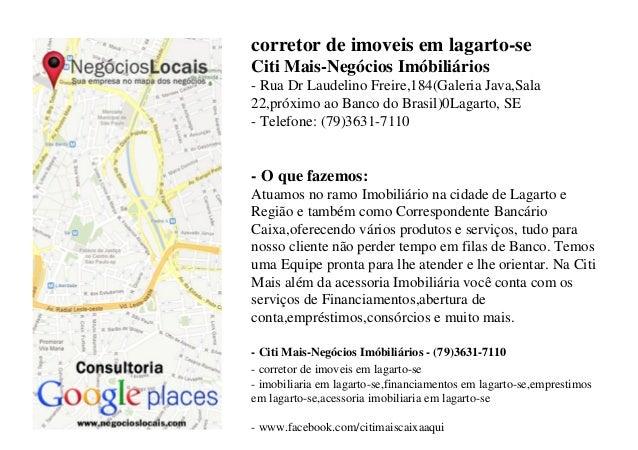 corretor de imoveis em lagarto-se Citi Mais-Negócios Imóbiliários - Rua Dr Laudelino Freire,184(Galeria Java,Sala 22,próxi...