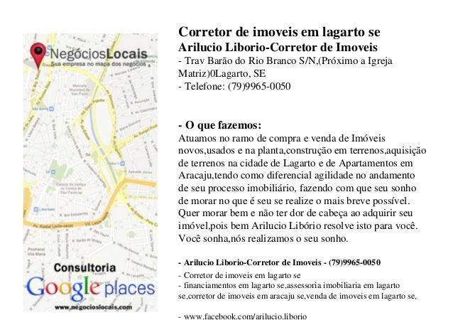 Corretor de imoveis em lagarto se Arilucio Liborio-Corretor de Imoveis - Trav Barão do Rio Branco S/N,(Próximo a Igreja Ma...