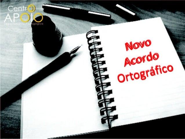 N ov o Aco rdo    ográficoOrt