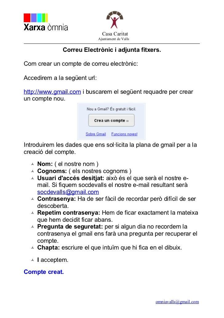 Casa Caritat                              Ajuntament de Valls               Correu Electrònic i adjunta fitxers.Com crear ...