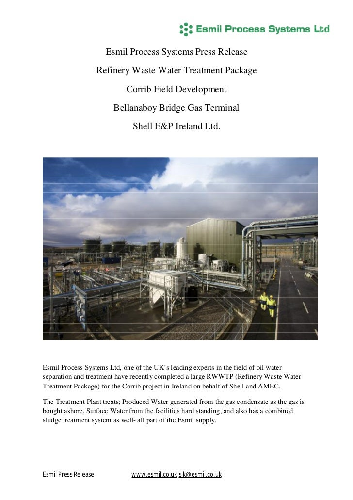 Esmil Process Systems Press Release                      Refinery Waste Water Treatment Package                           ...