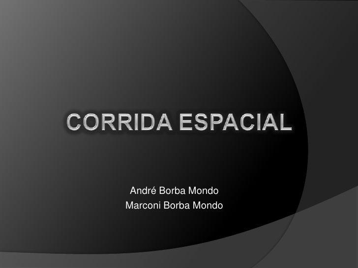 André Borba MondoMarconi Borba Mondo
