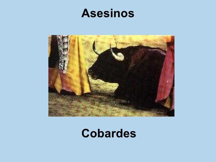 Asesinos Cobardes