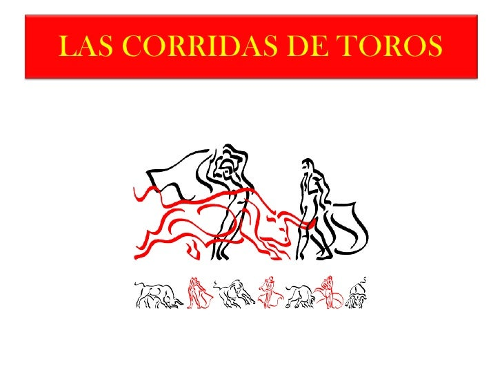 LAS CORRIDAS DE TOROS<br />
