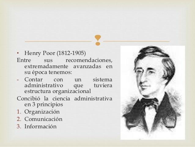 • Henry Poor (1812-1905)Entre      sus     recomendaciones,   extremadamente avanzadas en   su época tenemos:- Contar    ...
