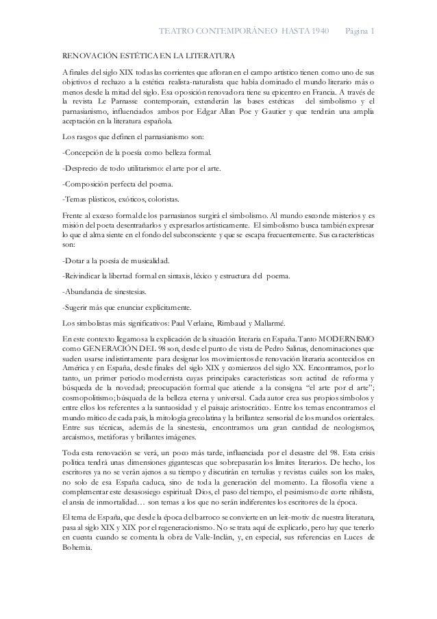 TEATRO CONTEMPORÁNEO HASTA 1940 Página 1 RENOVACIÓN ESTÉTICA EN LA LITERATURA A finales del siglo XIX todas las corrientes...