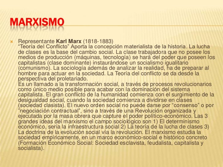 """MARXISMO<br />Representante Karl Marx (1818-1883)""""Teoría del Conflicto"""" Aporta la concepción materialista de la historia. ..."""