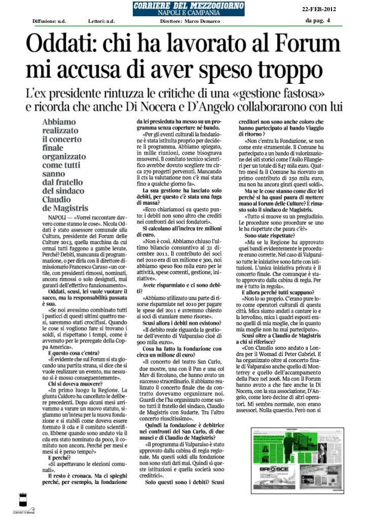 22-FEB-2012Diffusione: n.d.   Lettori: n.d.   Direttore: Marco Demarco    da pag. 4