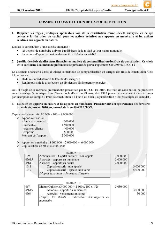 www.comptazine.fr  ©Comptazine – Reproduction Interdite 1/7  DCG session 2010 UE10 Comptabilité approfondie Corrigé indica...